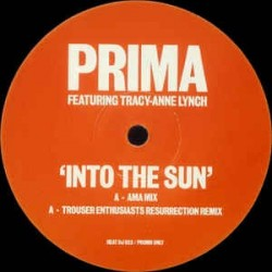 Prima Featuring Tracey - Anne Lynch – Into The Sun