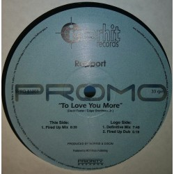 Rapport Featuring Rochelle  – To Love You More (INTERHIT RECORDS)