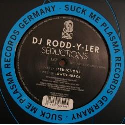 DJ Rodd-Y-Ler – Seductions