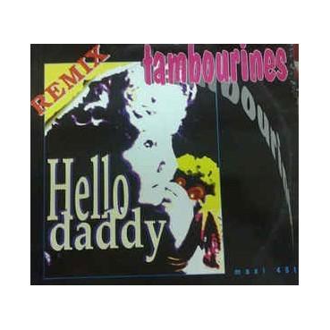 Tambourines – Hello Daddy (Remix)