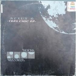 Nexus 6 – Trés Chic EP