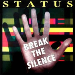 Status – Break The Silence (TEMAZO¡¡)
