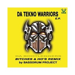 Da Bootleggers / Da Tekno Warriors - Da Tekno Warriors E.P.(2 MANO PELOTAZO CAÑERO,INCLUYE PUMP UP THE BASS¡¡)