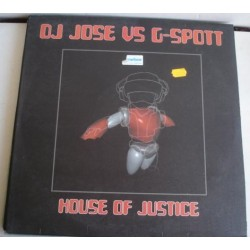 DJ José vs. G-Spott - House Of Justice