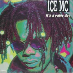 ICE MC ‎– It's A Rainy Day