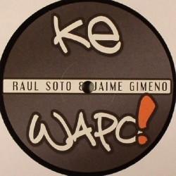 Raul Soto & Jaime Gimeno - Ke Wapo!(2 MANO,MUY BUSCADO¡¡ POKAZO¡¡)