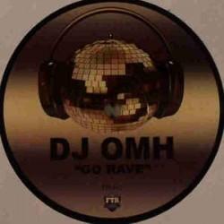 DJ Omh – Go Rave