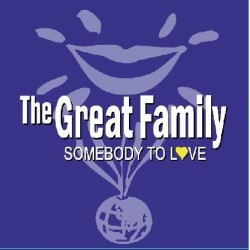 The Great Family ‎– Somebody To Love