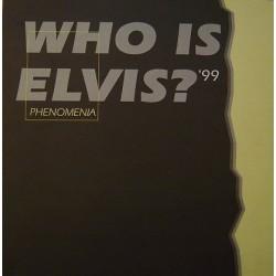 Phenomenia - Who Is Elvis? '99 (TEMAZO CHOCOLATE 99' IMPORT)