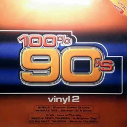 Various - 100% 90's Vol. 4 (Vinyl 2) (INCLUYE SHEILA-SUMMER DREAM OF LOVE,TALEESA & ELEVATOR-UP & DOWN¡)
