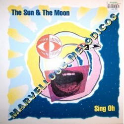 Marvellous Melodicos - The Sun & The Moon / Sing Oh(REMEMBER RECOMENDADO ISMAEL LORA¡¡ SE SALE¡¡¡)