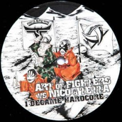 Art Of Fighters vs. Nico & Tetta - I Became Hardcore(TRAXTORM RECORDS)