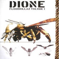 Dione ‎– Floorkillaz Volume 1