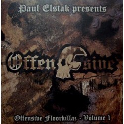 Paul Elstak ‎– Offensive Floorkillaz - Volume 1