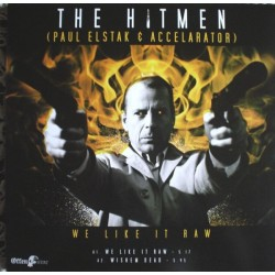 The Hitmen vs. DJ J.D.A. Feat. Number One Sniper, The - We Like It Raw / Fight For Glory