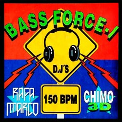 Rafa Marco And Chimo 3D ‎– Bass Force-1