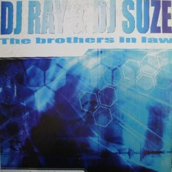 DJ Ray & DJ Suze ‎– The Brothers In Law
