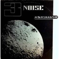 3 Noise – Moonshadow