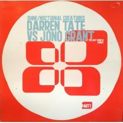Darren Tate vs. Jono Grant - Let The Light Shine In [Shine] / Nocturnal Creatures