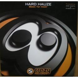 Hard Hauze - Basic For Mixin'(BASUCONES MUY BUSCADAS¡¡ HARDSTYLE &  HARDHOUSE¡¡ RECOMENDADO DJ RAI NOVIEMBRE)