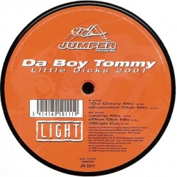 Da Boy Tommy  - Little Dicks 2001 (TEMAZO JUMPER CHOCOLATE/COLISEUM)