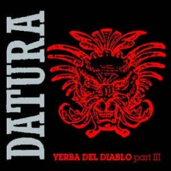 Datura - Yerba Del Diablo (Part III) (COPIA IMPORT)