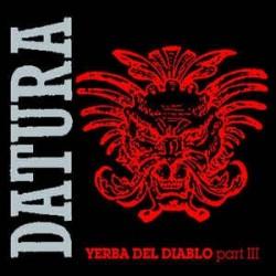Datura - Yerba Del Diablo (Part III)