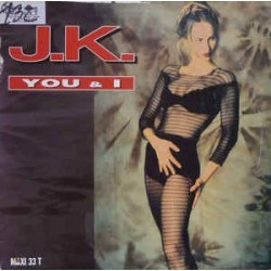 JK - You & I (COPIA IMPORT.DISCO ORIGINAL)