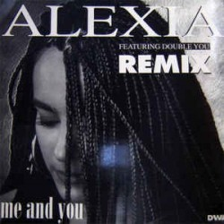 Alexia ‎– Me And You (Remix)