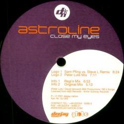 Astroline - Close My Eyes (EDICIÓN ALEMANA¡¡)