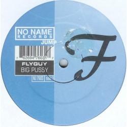 Flyguy – Big Pussy