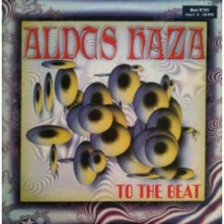 Aldus Haza – To The Beat