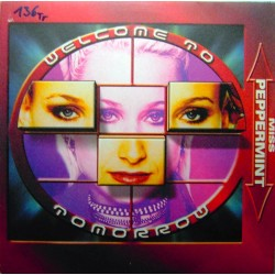 Miss Peppermint - Welcome To Tomorrow (DISCO ORIGINAL NUEVO¡¡  COPIA IMPORT¡¡)