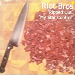 Riot Bros – Ripped Out / My Star Control (LEGEND RECORDS)
