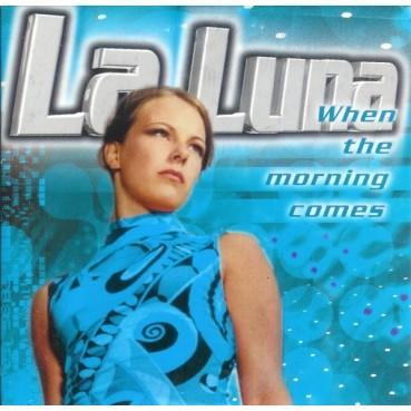 La Luna - When The Morning Comes (VALE MUSIC)
