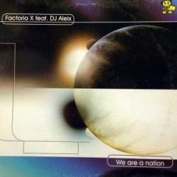 Factoria X Feat DJ Aleix – We Are A Nation
