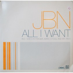 JBN ‎– All I Want (BLANCO Y NEGRO)