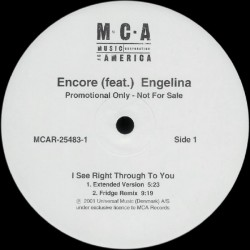 DJ Encore feat. Engelina ‎– I See Right Through To You