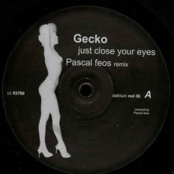 Gecko – Just Close Your Eyes (Pascal Feos Remix)