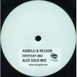 Agnelli & Nelson ‎– Everyday 2002 (Alex Gold Mixes)