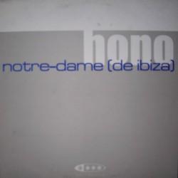 Hono – Notre-Dame (De Ibiza)