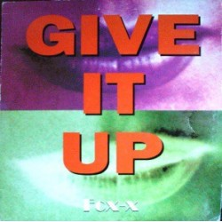 Fox-X – Give It Up