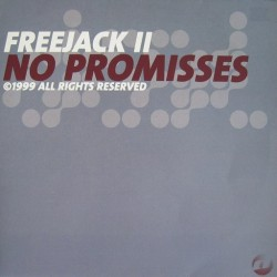 Freejack II - No Promises