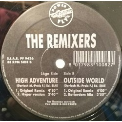The Remixers ‎– High Adventure / Outside World