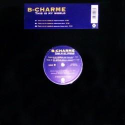 B-Charme – This Is My World (PRIMERA EDICIÓN)