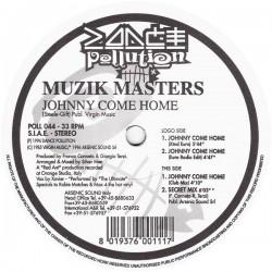 Muzik Masters – Johnny Come Home