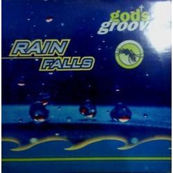God's Groove – Rain Falls