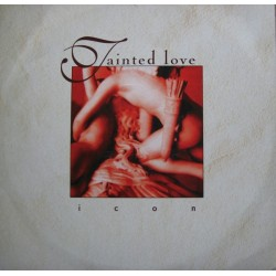 Icon – Tainted Love