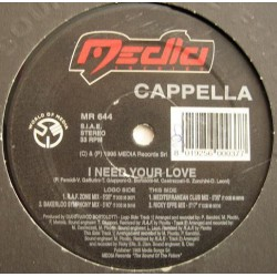 Cappella ‎– I Need Your Love