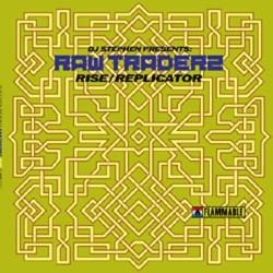 DJ Stephen Presents Raw Traderz – Rise / Replicator